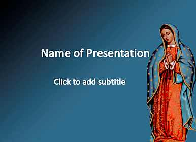 Our Lady Of Guadalupe Free PowerPoint Template